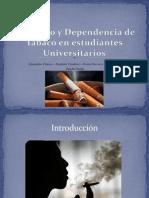 Consumo y Dependencia de Tabaco en Estudiantes Universitarios
