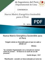 Nueva Matriz Energética Sostenible para el Peru-CIP-J.E. Luyo- 06 junio 2012