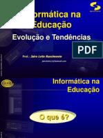 informaticanaeducacao-091203121429-phpapp02