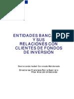Entidades Bancarias y Sus Relaciones Con Clientes de Fondos de Inversion