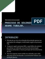 Processo de Soldagem Por Arame Tubular