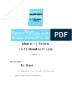 Mastering Twitter in 10 Minutes or Less Version 1.0