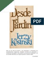 Kosinsky, Jerzy - Desde el jardín