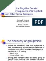 Organizational Behaviour Group Think and Group Shift Origin
