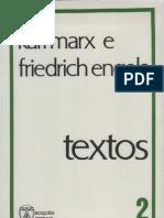 MARX, Karl; EnGELS, Friedrich. Textos, Volume II