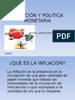 INFLACIÓN Y POLITICA MONETARIA