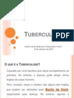 Tuberculose Farol 19 de Janeiro de 2012