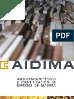 AIDIMA Xiloteca Especies de Madera Asesoramiento