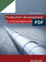 Production Development on the Norwegian Continental Shelf