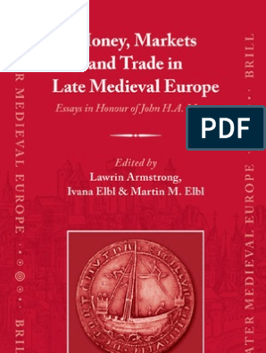 Money Markets And Trade In Late Medieval Europe Max Weber
