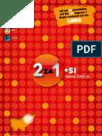 """2za1.si, maj 2012 - nov 2012, vzhodna Slovenija - knjiga kuponov """"dva za ena"""""""