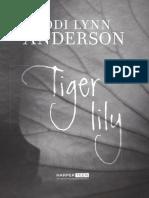 Tiger Lily by Jodi Lynn Anderson Excerpt (Ch1-8)