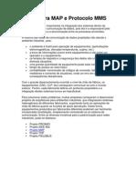 Arquitetura MAP e Protocolo MMS