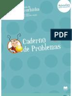 O MundoCarochinhaMatematicaCadernoProblemas1ano