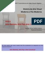 Aula 05 - Arte Abstrata, Arte Pop e Arte Conceitual