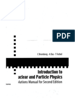 C. Bromberg, A Das, T Ferbel-Introduction to Nuclear and Particle Physics Solutions Manual for Second Edition of Text by Das and Ferbel-World Scientific Publishing Company(2006)