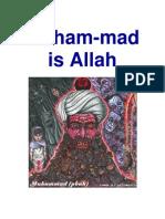 Prophet Muham-mad = Allah