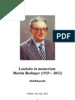 Laudatio in memoriam Martin Bodinger (1929-2012)