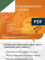 Adaptive Transmission Control