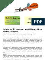 Grêmio 0 x 2 Palmeiras - Messi Black e Pirata calam o Olímpico