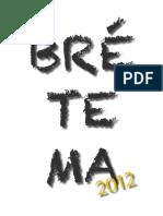 Bretema 2012