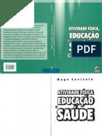 Atividade Física, educação e saúde - Hugo Lovisolo