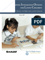 Preserving Integration Options for Latino Children
