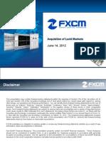 FXCM Lucid Presentation