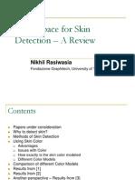Color Space for Skin Segmentation