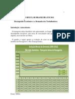A aviação Brasileira em 2011 - Desempenho Econômico e a Demanda dos Trabalhadores