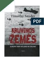 """""""Kruvinos žemės. Europa tarp Hitlerio ir Stalino"""" Timothy Snyder"""