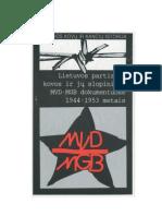 Lietuvos partizanų kovos ir jų slopinimas MVD - MGB dokumentuose 1944-1953 metais