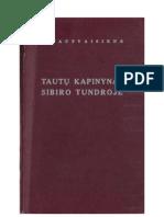 TAUTŲ KAPINYNAS SIBIRO TUNDROJE. H. TAUTVAIŠIENĖ