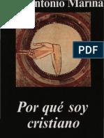 Por Que Soy Cristiano  de Jose Antonio Marina