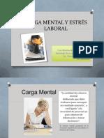 Carga Mental y Estrés Laboral