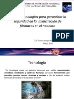TECNOLOGIA Y SEGURIDAD EN LA ADMINISTRACIÓN DE FÁRMACOS