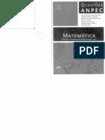 Questoes ANPEC Matematica Provas de 2002 a 2011 Comentadas