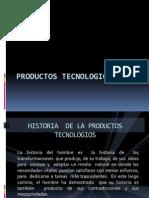 PRODUCTOS TECNOLOGICOS
