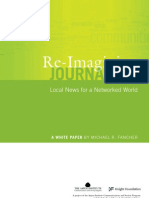 Re-Imagining Journalism Local News for a Networked World