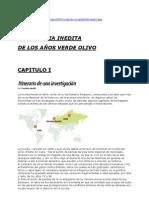 La historia inedita de los años verde olivo. Especial Diario La Tercera. (2001)