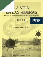 La vida en las riberas. Crónica de las especies extintas del Barrio Mapocho. T.I. (2011)
