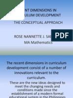Recent Dimensions in Curriculum Development
