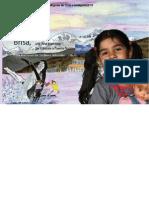 Niños y niñas de los pueblos indigenas de Chile e inmigrantes. Brisa, una niña argentina. De Ushuaia a Puerto Natales.