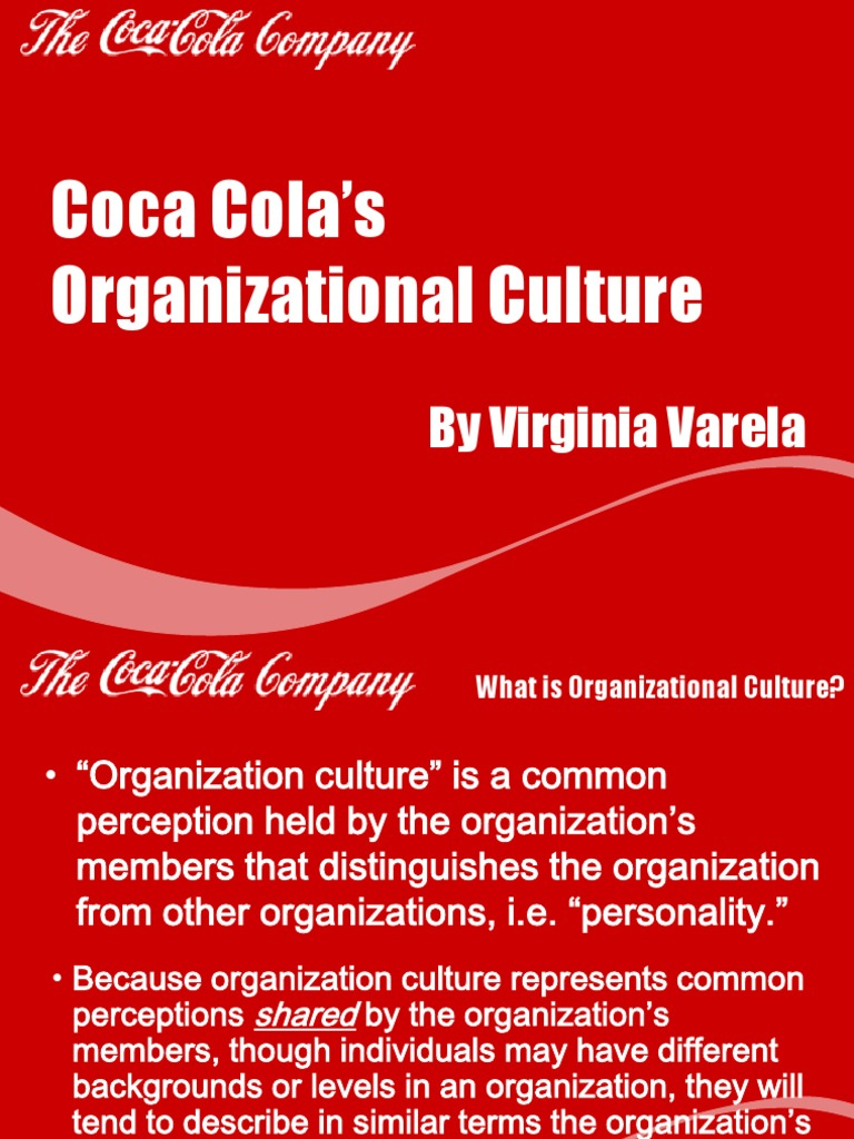 organizing in coca cola company essay In coca-cola company, decision which always takes by the top manager can related to the packaging positioning, trade discounts, advertisement, price reductions and distribution so as a conclusion of planning, planning is the first tool of the four functions in the management process.