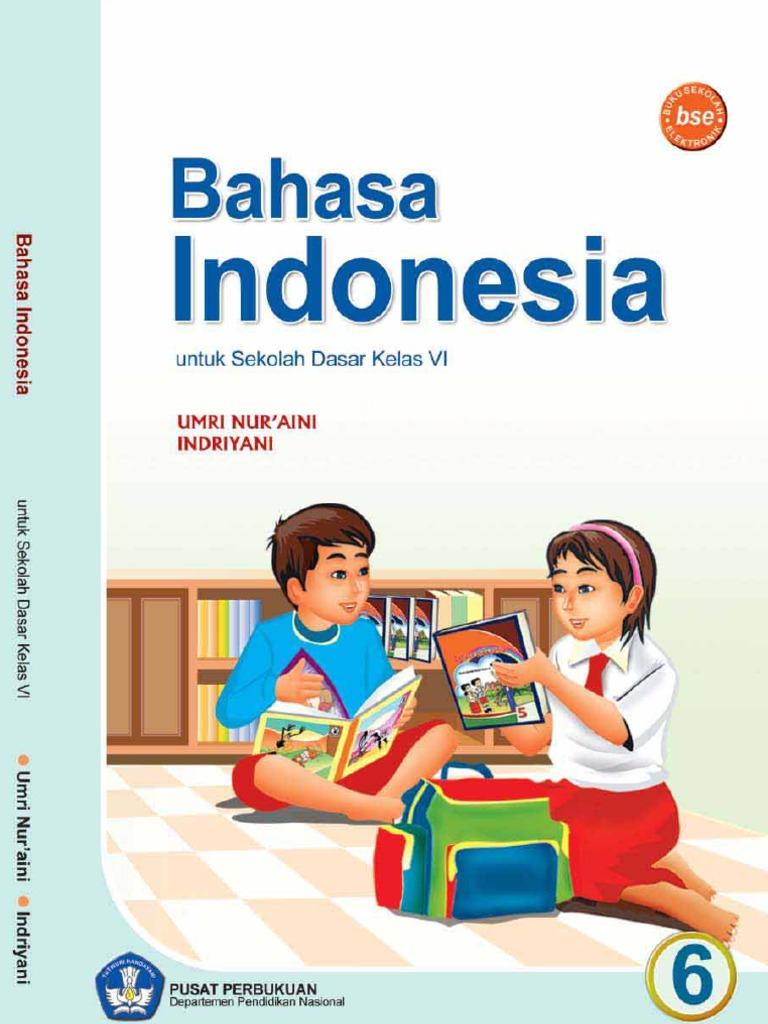 Sd Kelas 6 Bahasa Indonesia