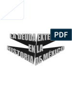 LA DEUDA EXTERNA EN LA HISTORIA DE MÉXICO