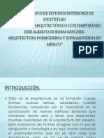"Arquitectura Posmoderna y Supramoderna en México"""
