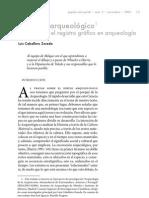 Cabello, Luis. 2006. El dibujo arqueológico. Notas sobre el registro gráfico en arqueología. [En Revista Papeles del Portal. n3 cap7]