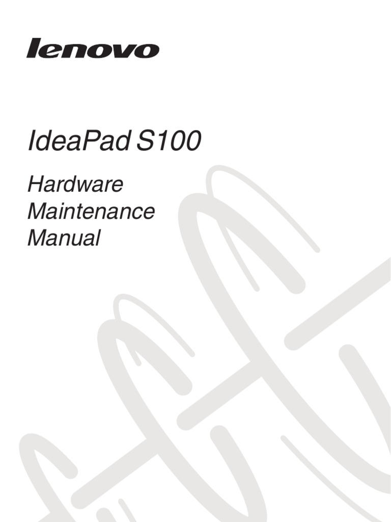 Lenovo Ideapad S100 Hardware Maintenance Manual (English
