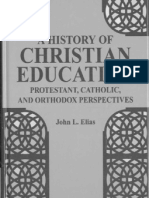 Elias,J.L._history of Christian Education-Protestant, Catholic, Orthodox Persp